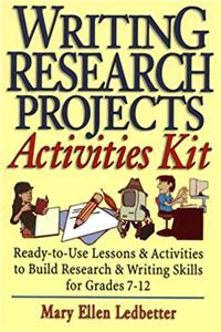 Download Writing Research Projects Activities Kit : Ready-To-Use Lessons & Activities to Build Research & Writing Skills for Grades 7-12 fb2