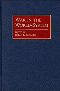 Download War in the World-System: (Contributions in Economics and Economic History) fb2