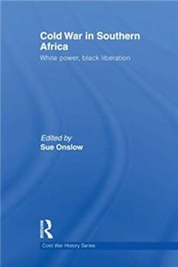 Download Cold War in Southern Africa: White Power, Black Liberation (Cold War History) fb2