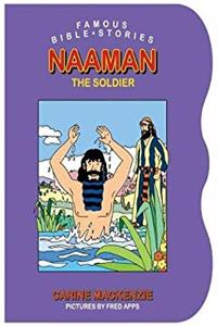 Download Famous Bible Stories Naaman the Soldier (Famous Bible Stories (Board Books)) fb2