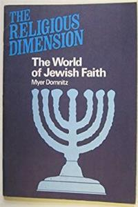 Download The World of Jewish Faith (The religious dimension) fb2