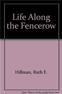 Download Life Along the Fencerow fb2