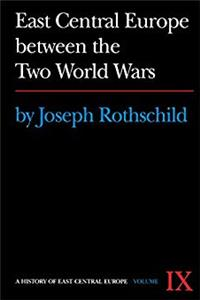 Download East Central Europe Between the Two World Wars [History of East Central Europe Vol. IX] fb2