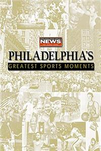 Download Philadelphia's Greatest Sports Moments fb2