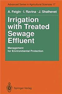 Download Irrigation with Treated Sewage Effluent: Management for Environmental Protection (Advanced Series in Agricultural Sciences) fb2