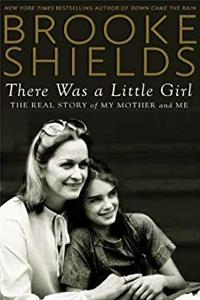 Download There Was a Little Girl: The Real Story of My Mother and Me fb2