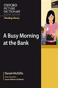 Download Oxford Picture Dictionary Reading Library:  A Busy Morning at the Bank (Oxford Picture Dictionary 2E) fb2