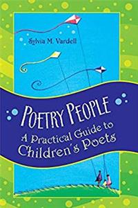 Download Poetry People: A Practical Guide to Children's Poets fb2