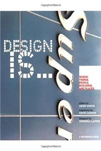 Download Design Is...Words, Things, People, Buildings, and Places at Metropolis fb2