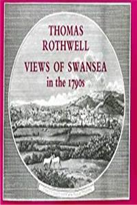 Download Thomas Rothwell: Views of Swansea in the 1790s fb2