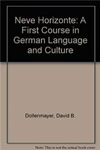 Download Neve Horizonte: A First Course in German Language and Culture (German Edition) fb2