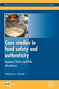 Download Case Studies in Food Safety and Authenticity: Lessons from Real-Life Situations (Woodhead Publishing Series in Food Science, Technology and Nutrition) fb2