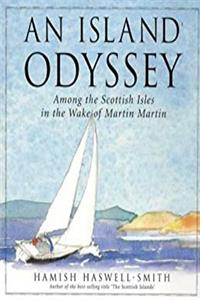 Download An Island Odyssey: Among the Scottish Isles in the Wake of Martin Martin fb2