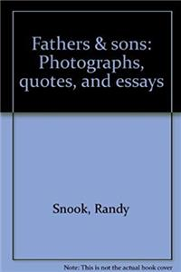 Download Fathers & sons: Photographs, quotes, and essays fb2