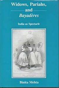 Download Widows, Pariahs, and Bayaderes: India As Spectacle fb2