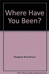 Download Where Have You Been? fb2