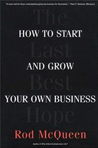 Download The Last Best Hope: How to Start and Grow Your Own Business fb2