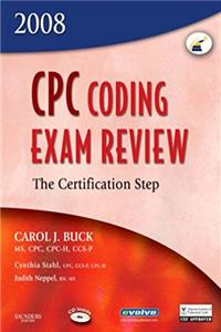 Download CPC Coding Exam Review 2008: The Certification Step (CPC Coding Exam Review: Certification Step) fb2