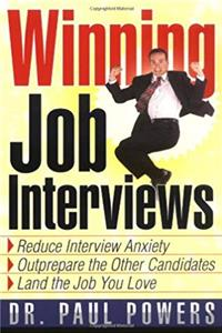 Download Winning Job Interviews: Reduce Interview Anxiety / Outprepare the Other Candidates / Land the Job You Love fb2