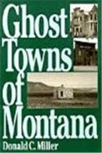 Download Ghost Towns of Montana (The Pruett Series) fb2