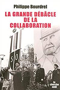 Download La grande débâcle de la collaboration (French Edition) fb2