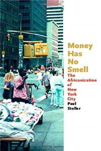 Download Money Has No Smell: The Africanization of New York City fb2