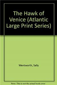 Download The Hawk of Venice (Atlantic Large Print Series) fb2