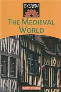 Download The Medieval World (Technology in Times Past) fb2