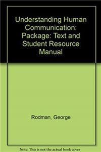 Download Understanding Human Communication: Package: Text and Student Resource Manual fb2