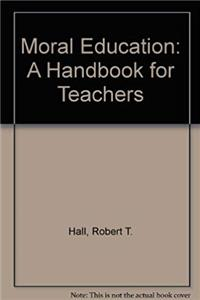 Download Moral Education: A Handbook for Teachers fb2