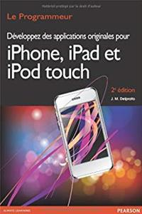 Download Développez des applications originales pour Iphone, Ipad, Ipod (French Edition) fb2