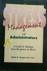 Download A Stress Management Guide for Administrators fb2