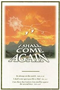 Download I Shall Come Again, Vol. 1: Time Prophecies of the Second Coming, 2nd Edition fb2