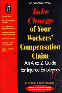 Download Take Charge of Your Workers' Compensation Claim: An A to Z Guide for Injured Employees (2nd California Edition) fb2