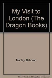 Download My Visit to London (The Dragon Books) fb2