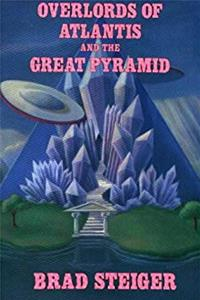 Download Overlords of Atlantis and the Great Pyramid fb2