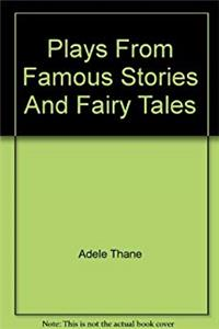 Download Plays from Famous Stories and Fairy Tales fb2