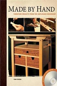 Download Made by Hand: Furniture Projects from the Unplugged Woodshop fb2