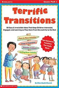 Download Terrific Transitions: 50 Easy & Irresistible Ideas That Keep Children Interested, Engaged, & Learning as They Move From One Activity to the Next fb2