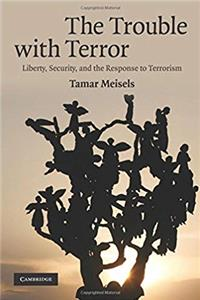 Download The Trouble with Terror: Liberty, Security and the Response to Terrorism fb2