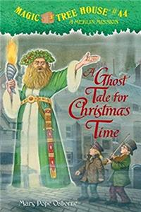 Download A Ghost Tale for Christmas Time (Magic Tree House (R) Merlin Mission) fb2