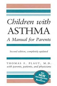 Download Children With Asthma: A Manual for Parents fb2