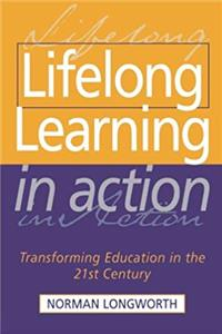 Download Lifelong Learning in Action: Transforming Education in the 21st Century fb2