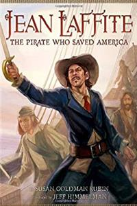 Download Jean Laffite: The Pirate Who Saved America fb2