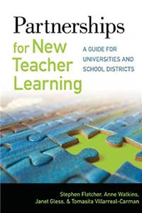 Download Partnerships for New Teacher Learning: A Guide for Universities and School Districts fb2