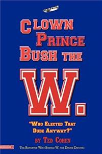 Download Clown Prince Bush the W fb2