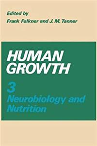 Download Human Growth: Volume 3 Neurobiology and Nutrition fb2