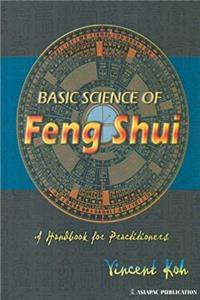 Download Basic Science of Feng Shui: A Handbook for Practitioners (Feng Shui / Astrology) fb2