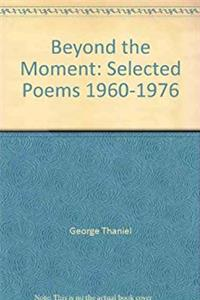 Download Beyond the Moment: Selected Poems, 1960-1976 fb2