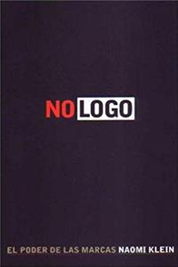 Download No LOGO, El Poder de Las Marcas (Spanish Edition) fb2